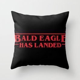 Strange Bald Eagle Has Landed Throw Pillow