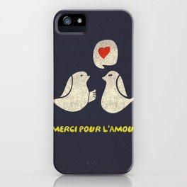 Merci Pour L'Amour iPhone Case