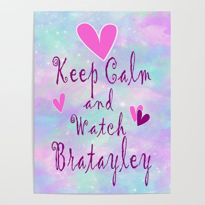 Bratayley Keep Calm Poster