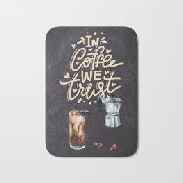 Coffee blackboard lettering — In Coffee we trust Bath Mat