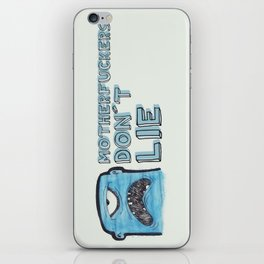 Motherfuckers don´t lie iPhone Skin