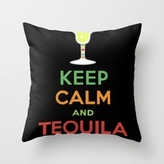 Keep Calm Tequila - black Throw Pillow