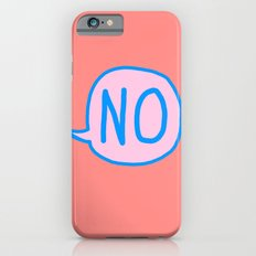 Answer is No Slim Case iPhone 6