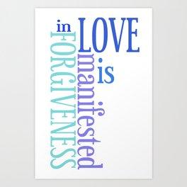Love is Forgiveness Art Print