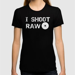 Photographer I Shoot Raw Photography T-shirt