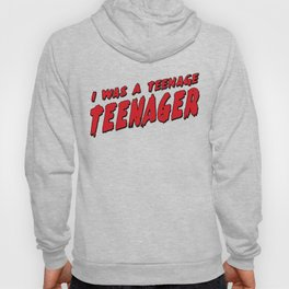 Teenage Terror Hoody