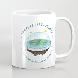 The Flat Earth has members all around the globe Coffee Mug