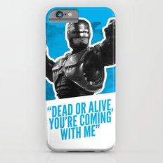 Badass 80's Action Movie Quotes - Robocop iPhone 6s Slim Case