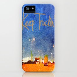 Keep Truckin' iPhone Case