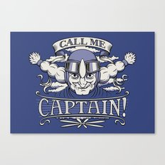 Call me Captain! Canvas Print