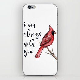I Am Always With You, Cardinal iPhone Skin