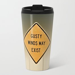 Gusty Winds Sign Travel Mug