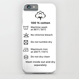 100% Cotton | Laundry Label iPhone Case