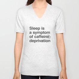 Caffeine Deprivation Unisex V-Neck