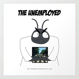 The Unemployed - Yoko Art Print
