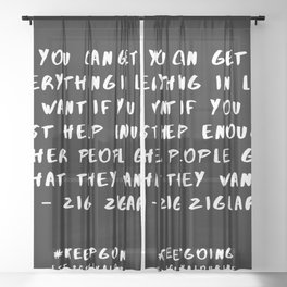 7  | Keep Going Quotes 190512 Sheer Curtain
