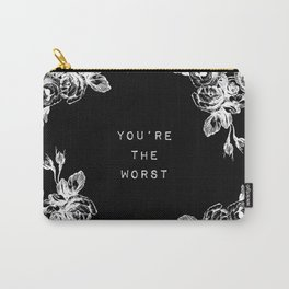 YOU'RE THE WORST Carry-All Pouch