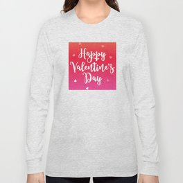 Happy Valentine's Day Hearts Long Sleeve T-shirt