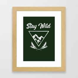 stay wild typography mountain print Framed Art Print