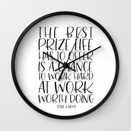 The Best Prize Life Has to Offer - Leslie Knope Motivational Quote Wall Clock