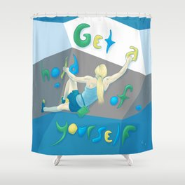 Get a hold of Yourself Shower Curtain