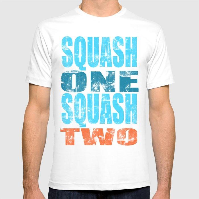 SQUASH ONE SQUASH TWO T-shirt