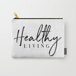 Healthy Living Carry-All Pouch