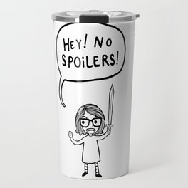 No Spoilers Travel Mug