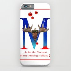 Let's Have The Moosest Merry-Making Holiday ! Slim Case iPhone 6s