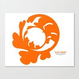 BLAZE ORANGE : live your purpose Canvas Print
