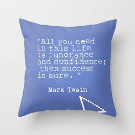 Mark Twain quote 5 Throw Pillow