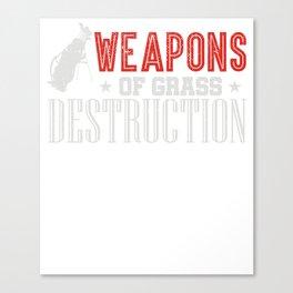 Weapons Of Grass Destruction funny Golf T-Shirt Canvas Print