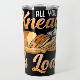 Bread Baker Design For Baking Lover And Pastry Chef Travel Mug