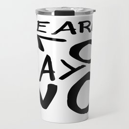 Learn To Say No Travel Mug