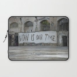 Now is our time Laptop Sleeve