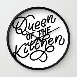 Queen of the kitchen - Funny hand drawn quotes illustration. Funny humor. Life sayings. Sarcastic funny quotes. Wall Clock