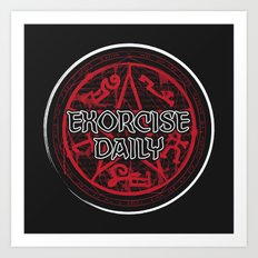 Exorcise Daily Art Print