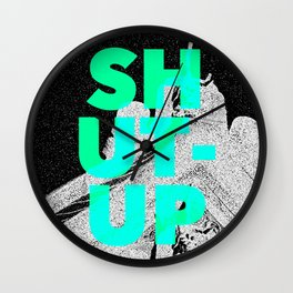 SHUT UP | Part 1. Wall Clock