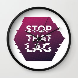 Stop that Lag Wall Clock