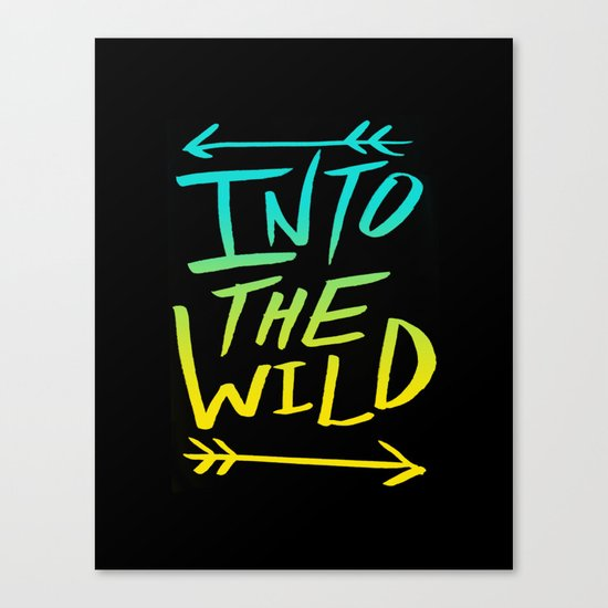 Into The Wild: Typography Canvas Print