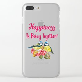Happiness Is Being Together Birds Love Gifts  Clear iPhone Case