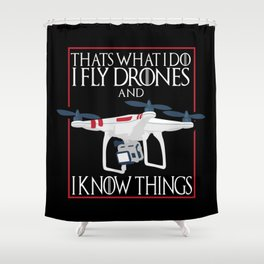 I Fly Drones Shower Curtain