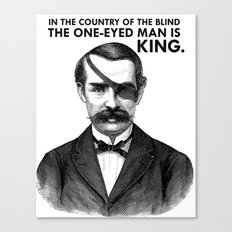 ONE-EYED KING  Canvas Print