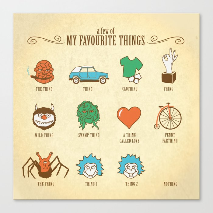 A Few Of My Favourite Things Canvas Print