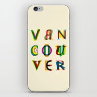 vancouver iPhone & iPod Skins featuring Vancouver by Fimbis