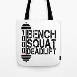 1000 Pounds Bench Squat Deadlift Powerlift Club Fitness Bodybuilder Bodybuilding Tote Bag