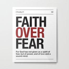 Faith Over Fear - 2 Timothy 1:7 Metal Print