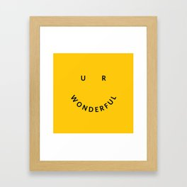 You are wonderful Framed Art Print