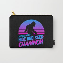 Undefeated Hide and Seek Champion Bigfoot Gift Carry-All Pouch