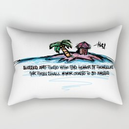 Blessed are those who find humor in themselves for they shall never cease to be amused Rectangular Pillow